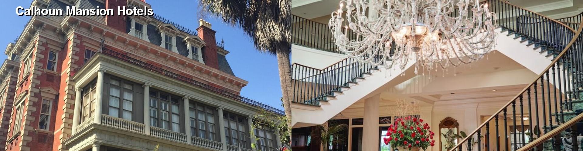 5 Best Hotels Near Calhoun Mansion
