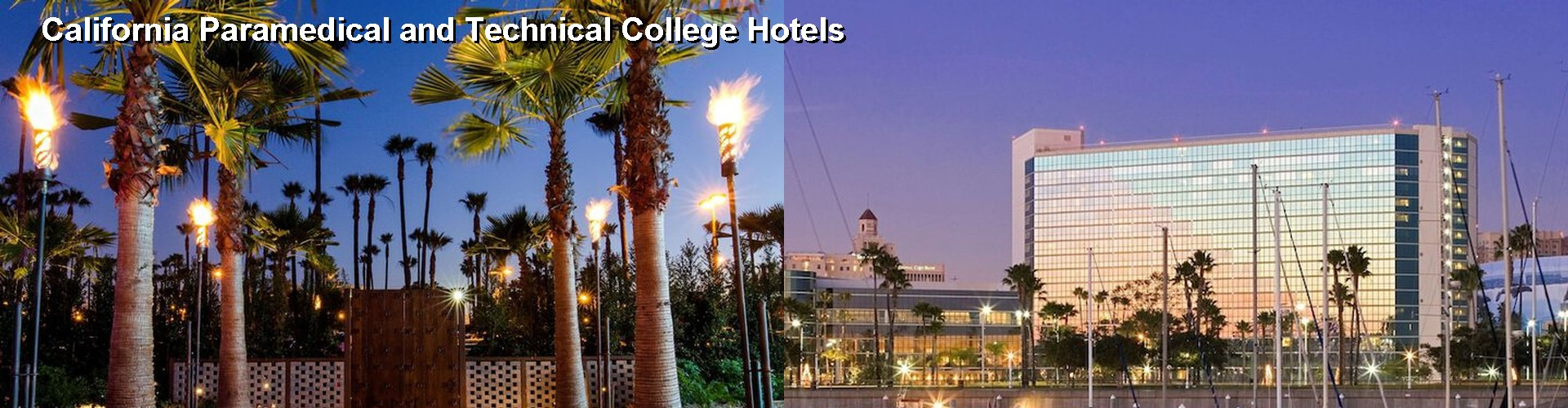 5 Best Hotels near California Paramedical and Technical College
