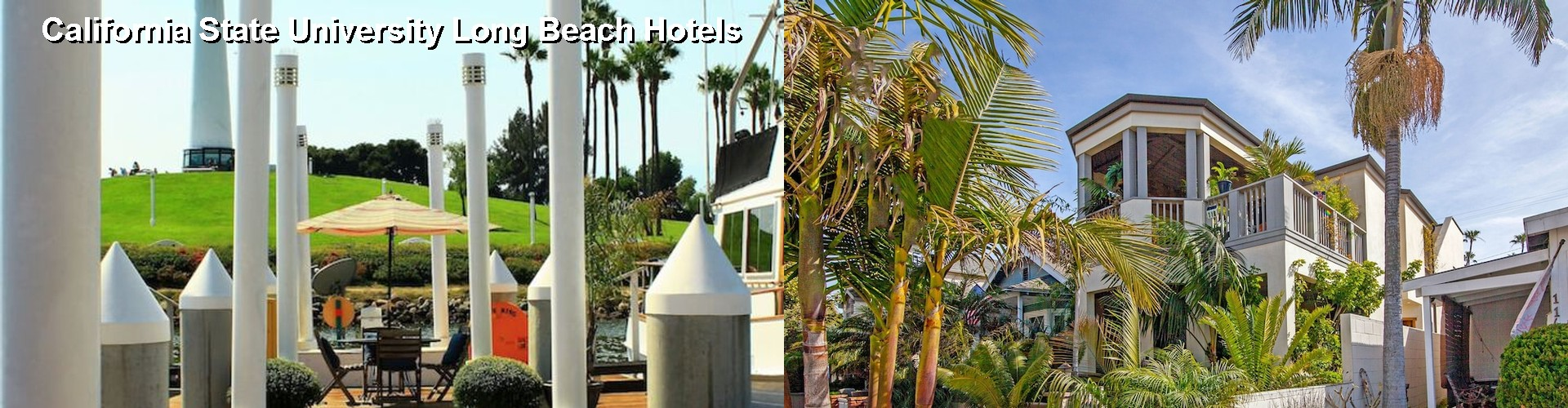 58 Hotels Near California State University Long Beach Ca