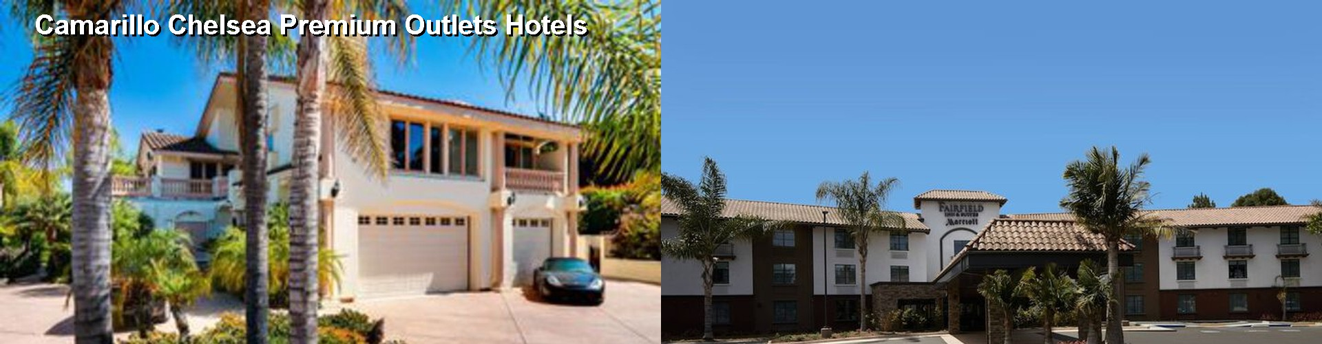 5 Best Hotels near Camarillo Chelsea Premium Outlets