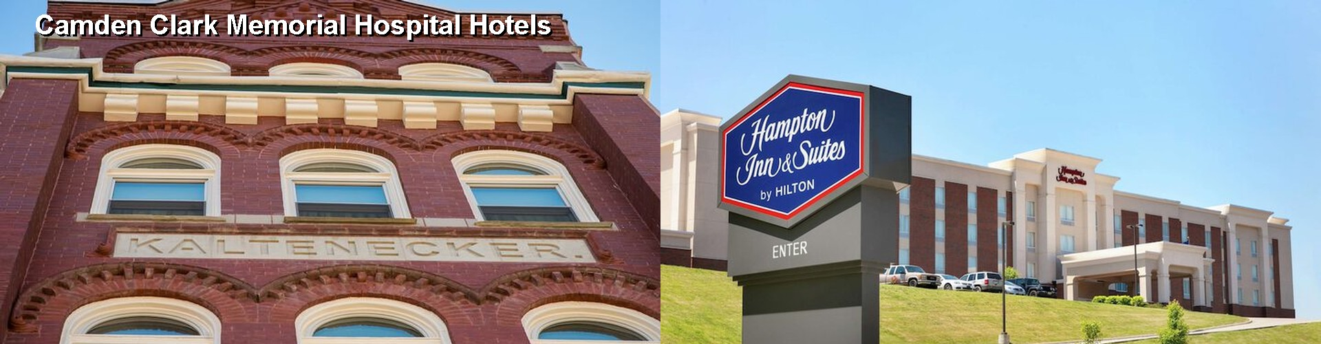 5 Best Hotels near Camden Clark Memorial Hospital