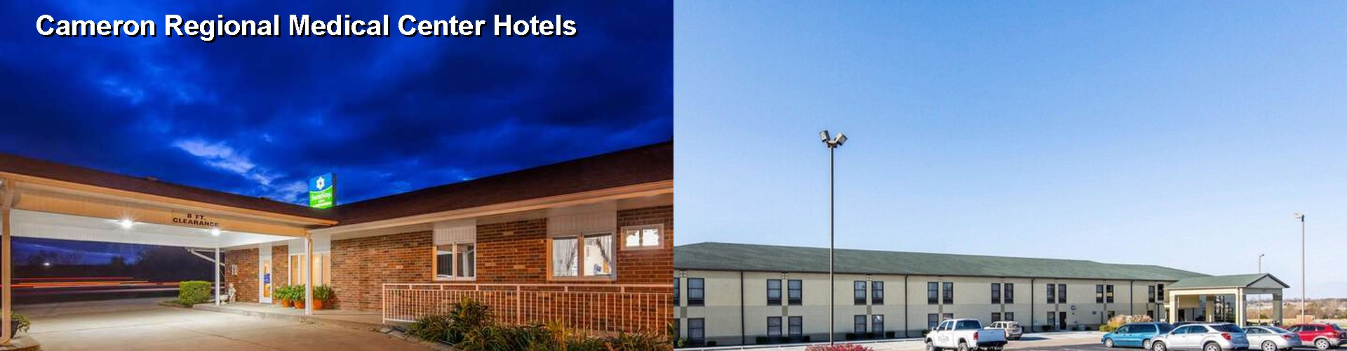 5 Best Hotels near Cameron Regional Medical Center