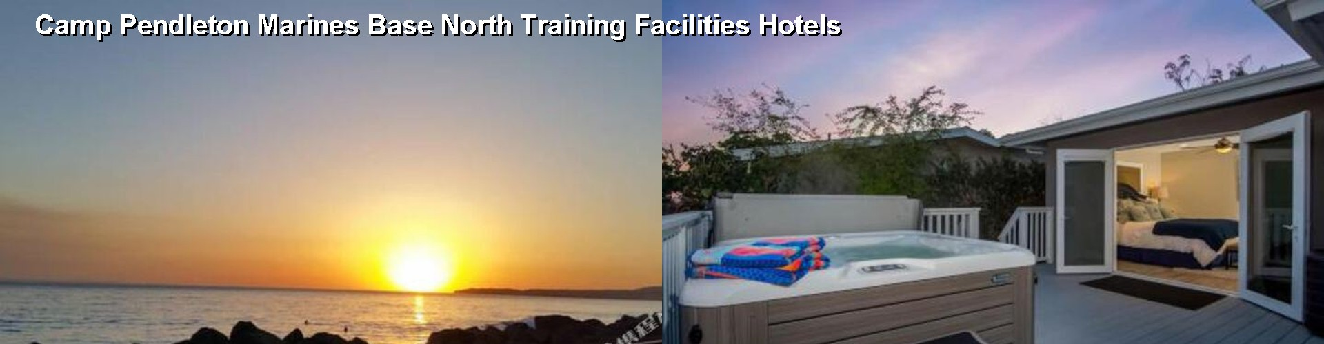 5 Best Hotels near Camp Pendleton Marines Base North Training Facilities