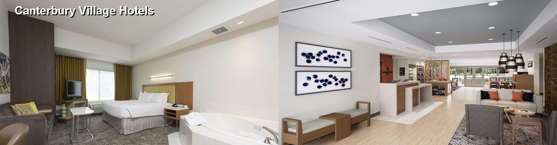 5 Best Hotels Near Canterbury Village