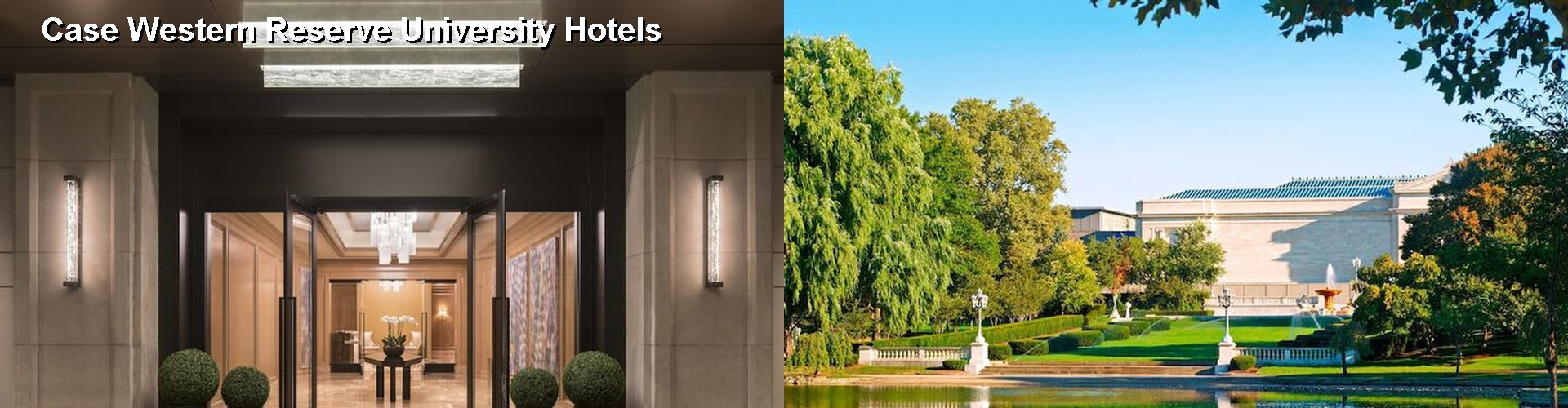 5 Best Hotels Near Case Western Reserve University