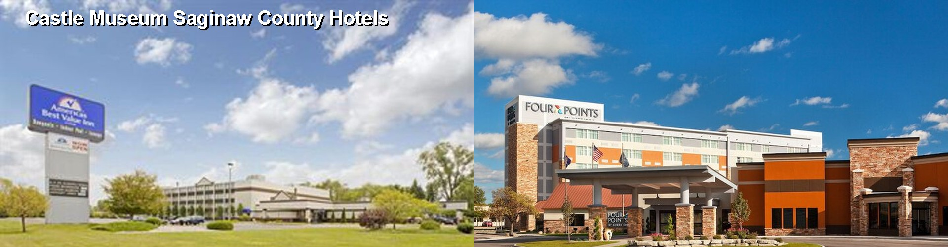 5 Best Hotels near Castle Museum Saginaw County
