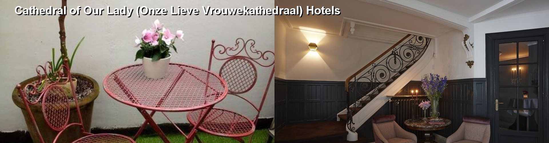 5 Best Hotels near Cathedral of Our Lady (Onze Lieve Vrouwekathedraal)