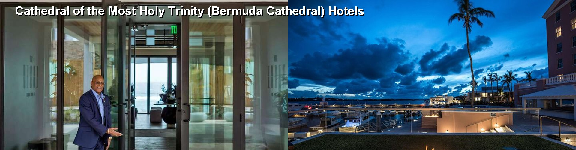 5 Best Hotels near Cathedral of the Most Holy Trinity (Bermuda Cathedral)