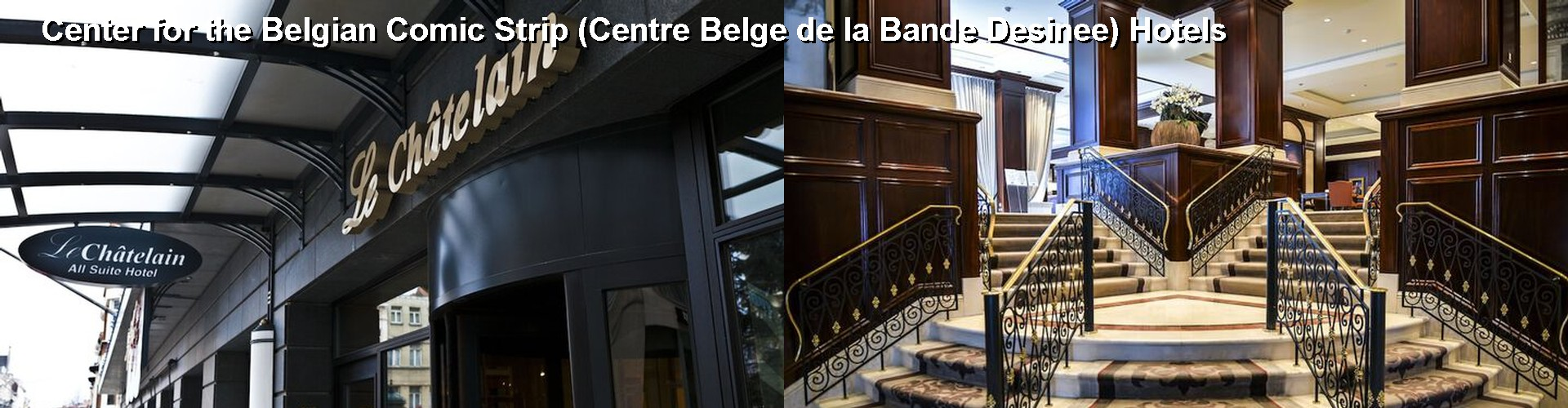 5 Best Hotels near Center for the Belgian Comic Strip (Centre Belge de la Bande Desinee)