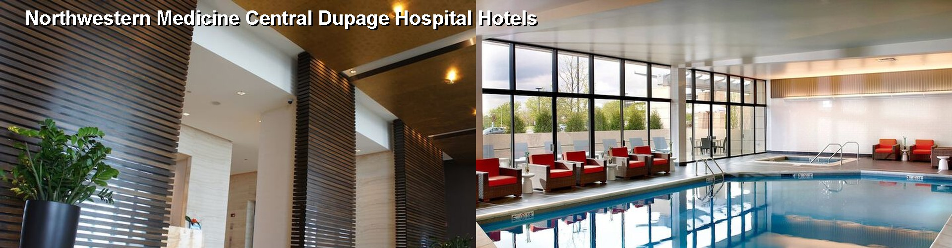 5 Best Hotels near Central Dupage Hospital