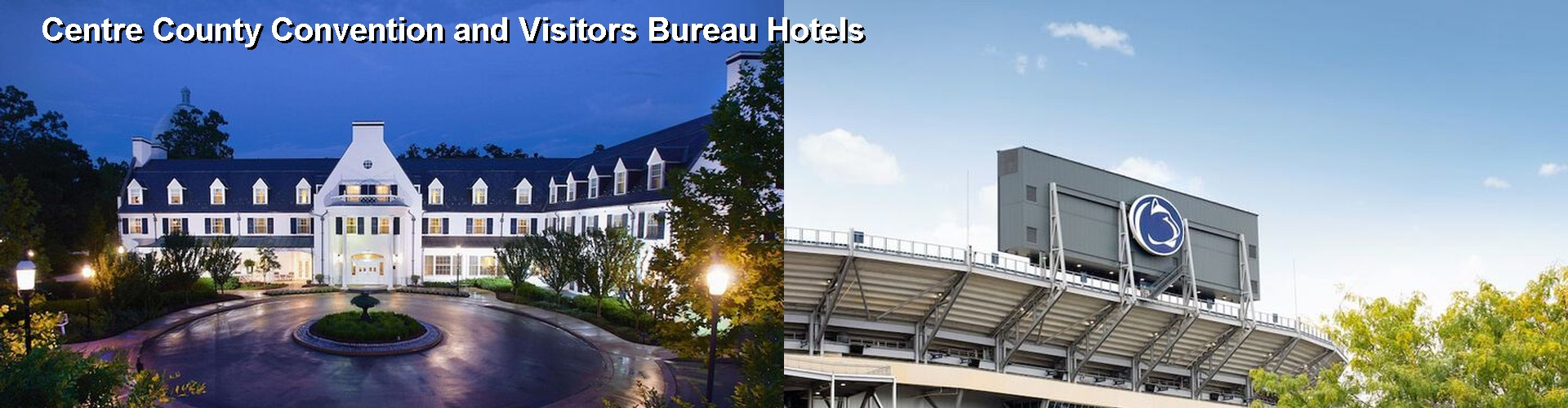 5 Best Hotels near Centre County Convention and Visitors Bureau