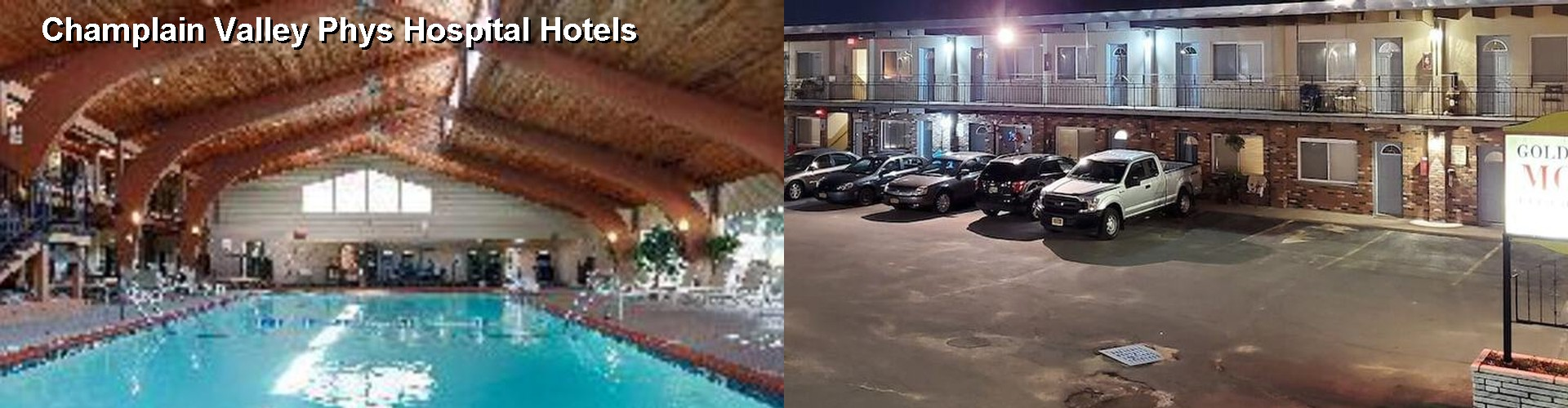 5 Best Hotels near Champlain Valley Phys Hospital