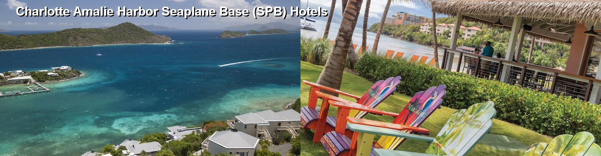 5 Best Hotels near Charlotte Amalie Harbor Seaplane Base (SPB)
