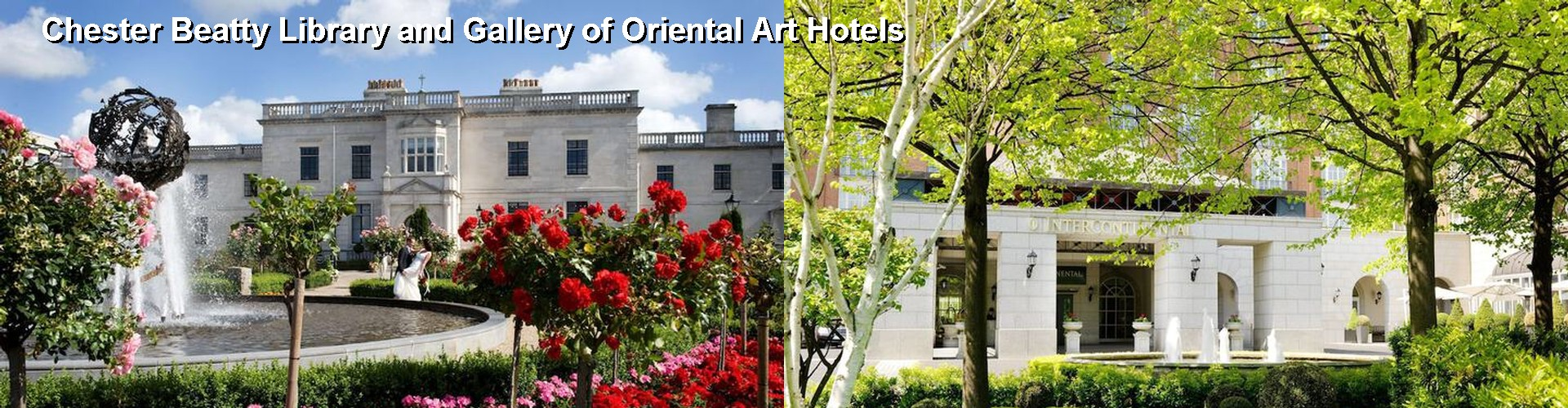 5 Best Hotels near Chester Beatty Library and Gallery of Oriental Art