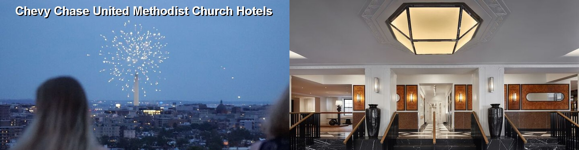 51 Hotels Near Chevy Chase United Methodist Church Md