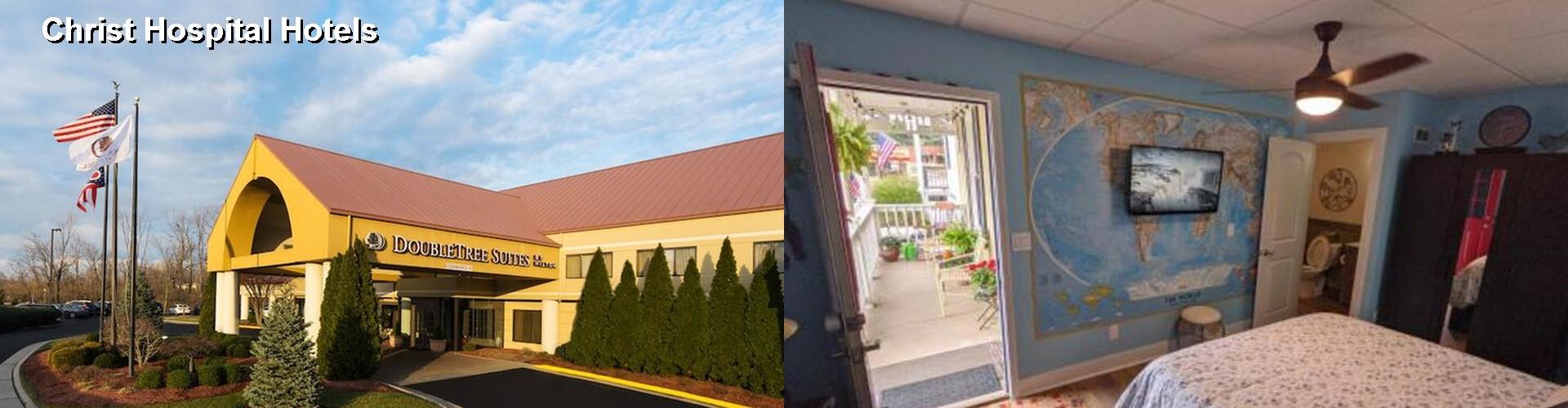 5 Best Hotels Near Christ Hospital