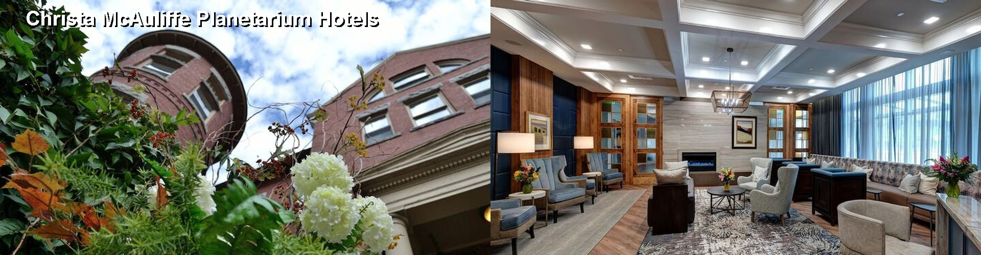 5 Best Hotels near Christa McAuliffe Planetarium