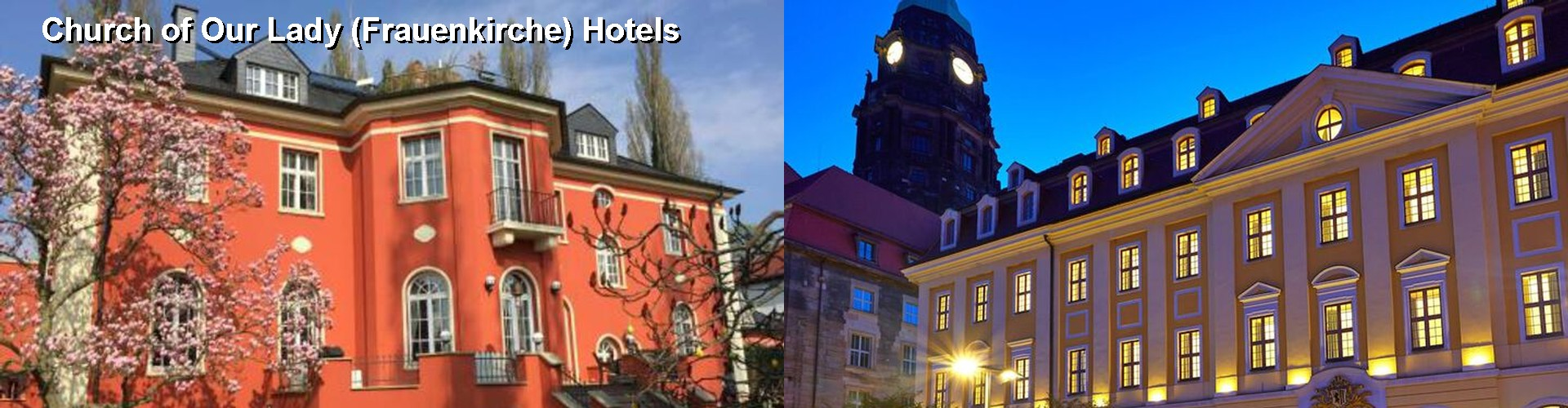 5 Best Hotels near Church of Our Lady (Frauenkirche)