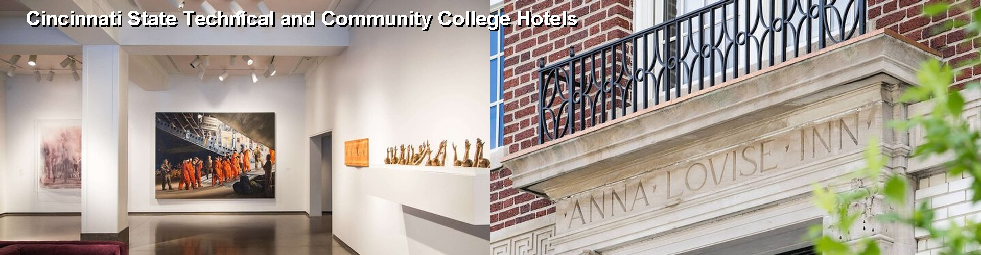 5 Best Hotels near Cincinnati State Technical and Community College