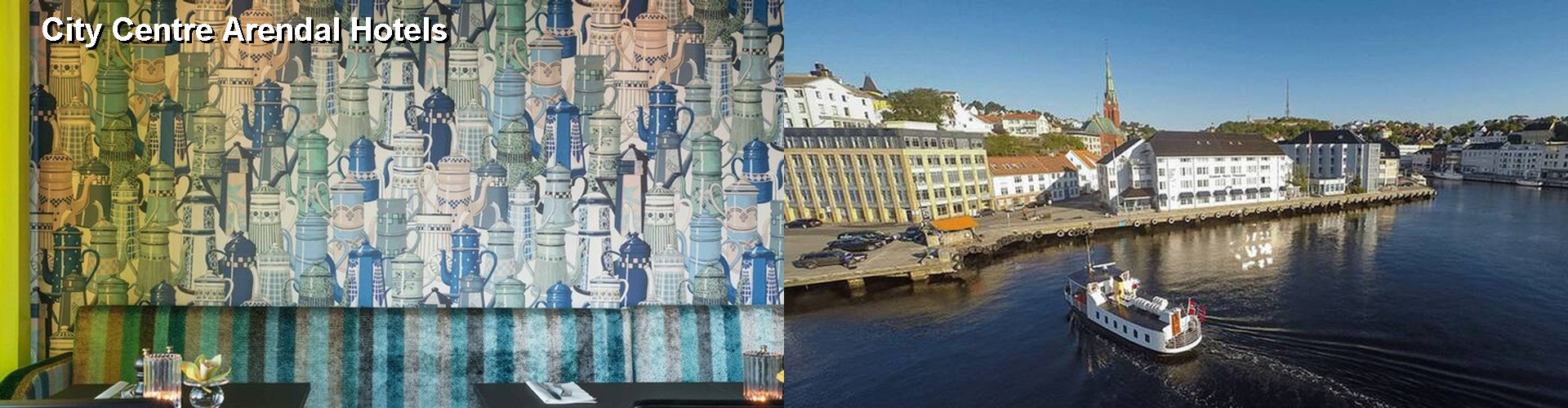 4 Best Hotels near City Centre Arendal