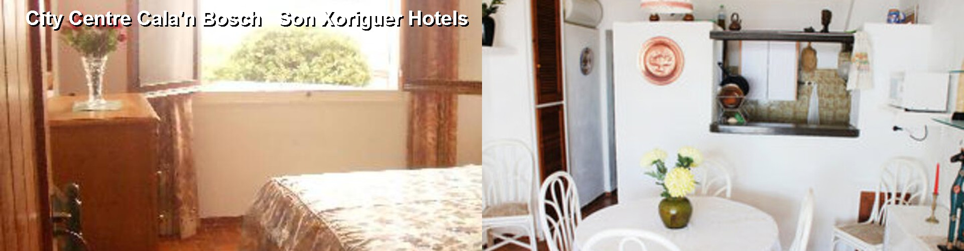 2 Best Hotels near City Centre Cala'n Bosch   Son Xoriguer