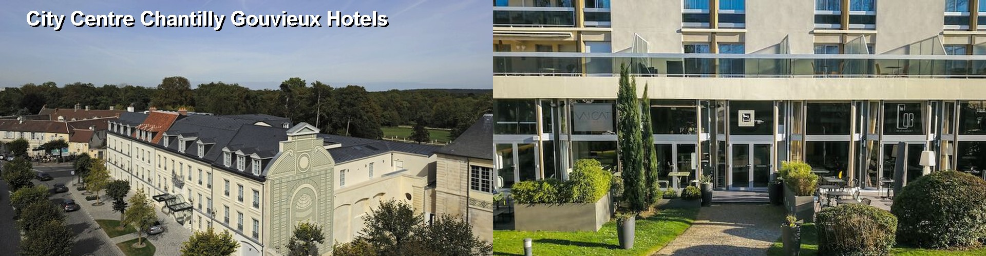 5 Best Hotels near City Centre Chantilly Gouvieux