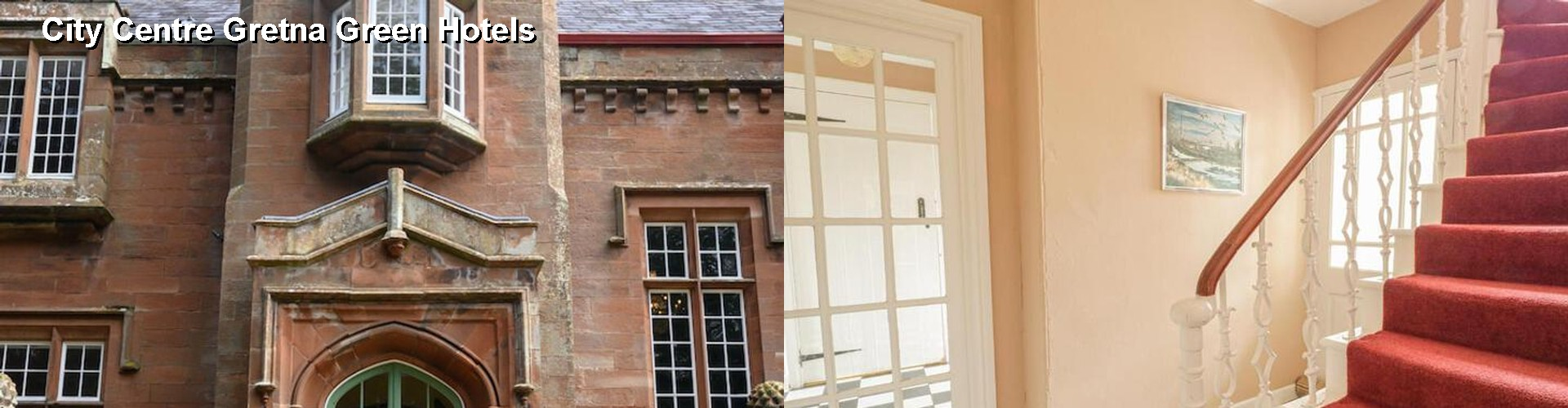 5 Best Hotels near City Centre Gretna Green