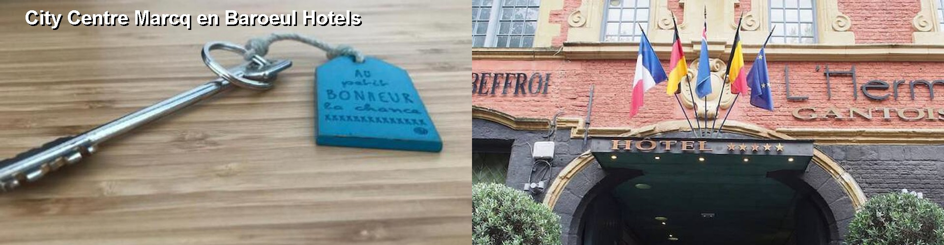 5 Best Hotels near City Centre Marcq en Baroeul