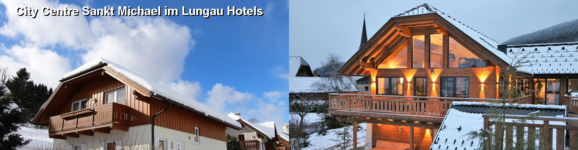 3 Best Hotels near City Centre Sankt Michael im Lungau