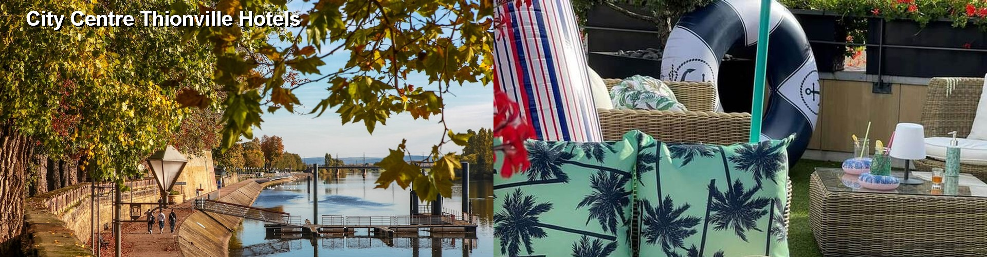 5 Best Hotels near City Centre Thionville