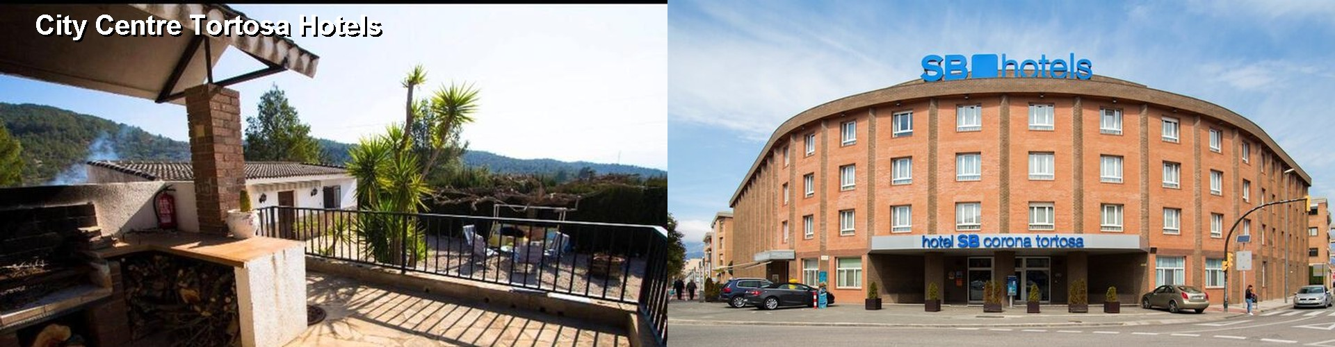 2 Best Hotels near City Centre Tortosa