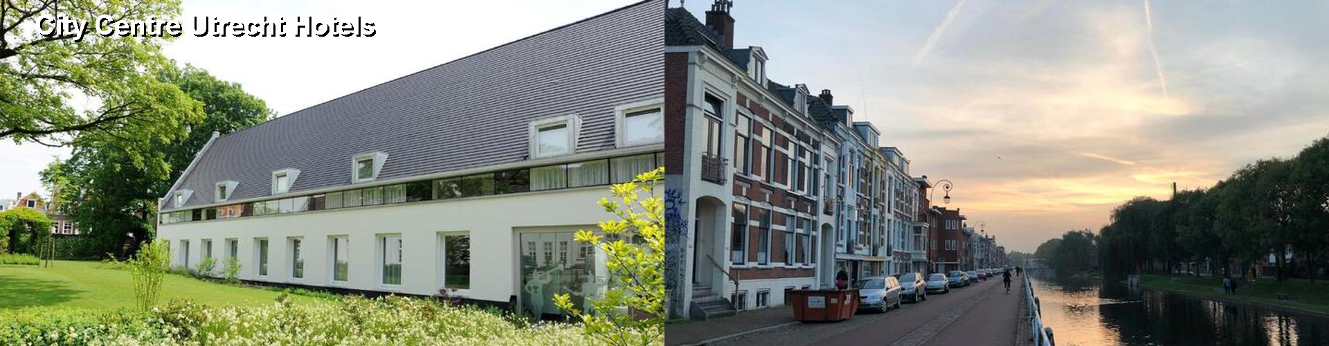 5 Best Hotels near City Centre Utrecht