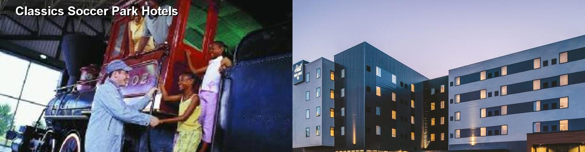 5 Best Hotels Near Clics Soccer Park