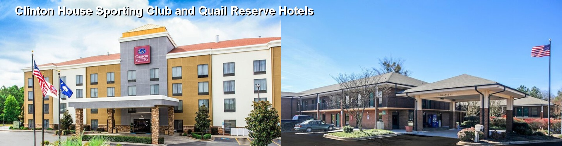 5 Best Hotels near Clinton House Sporting Club and Quail Reserve