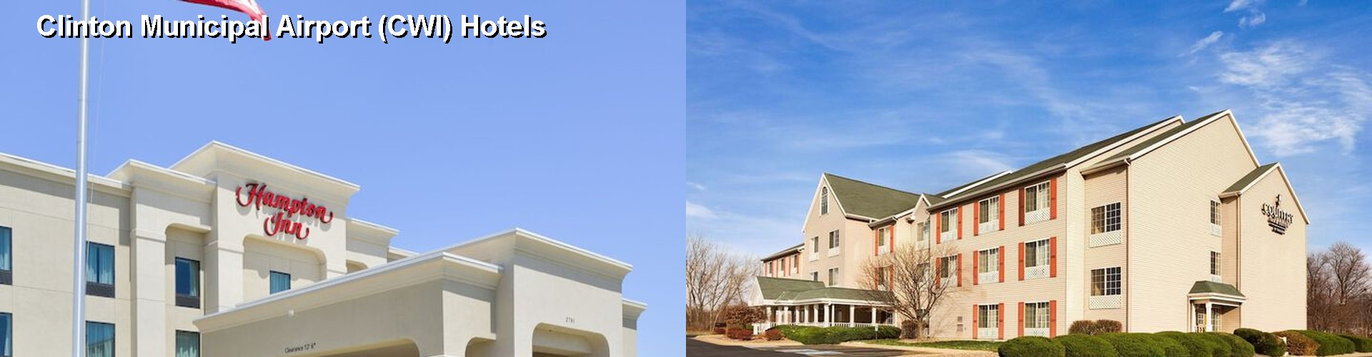5 Best Hotels near Clinton Municipal Airport (CWI)