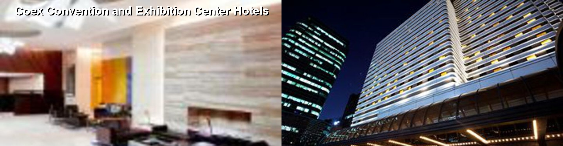 5 Best Hotels near Coex Convention and Exhibition Center