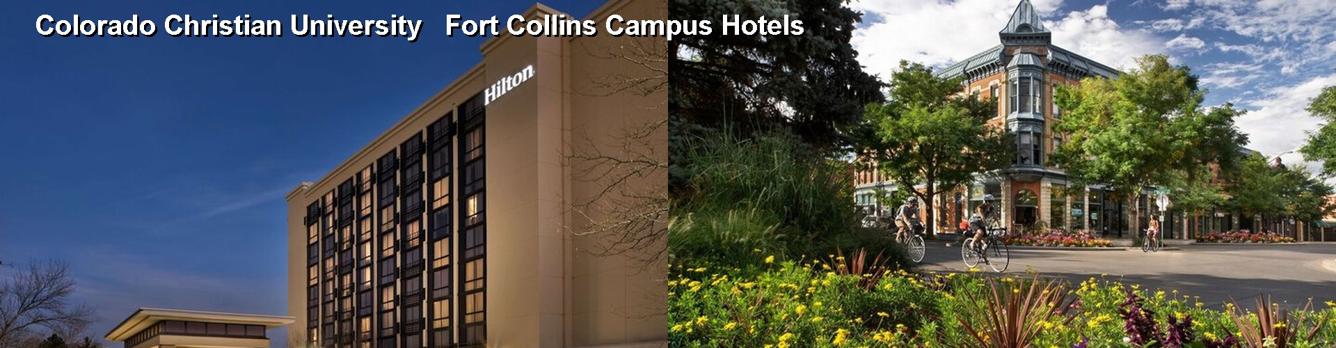 5 Best Hotels near Colorado Christian University Fort Collins Campus