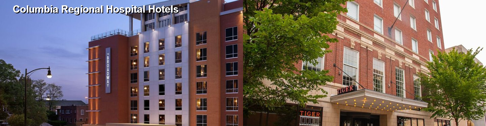 5 Best Hotels near Columbia Regional Hospital