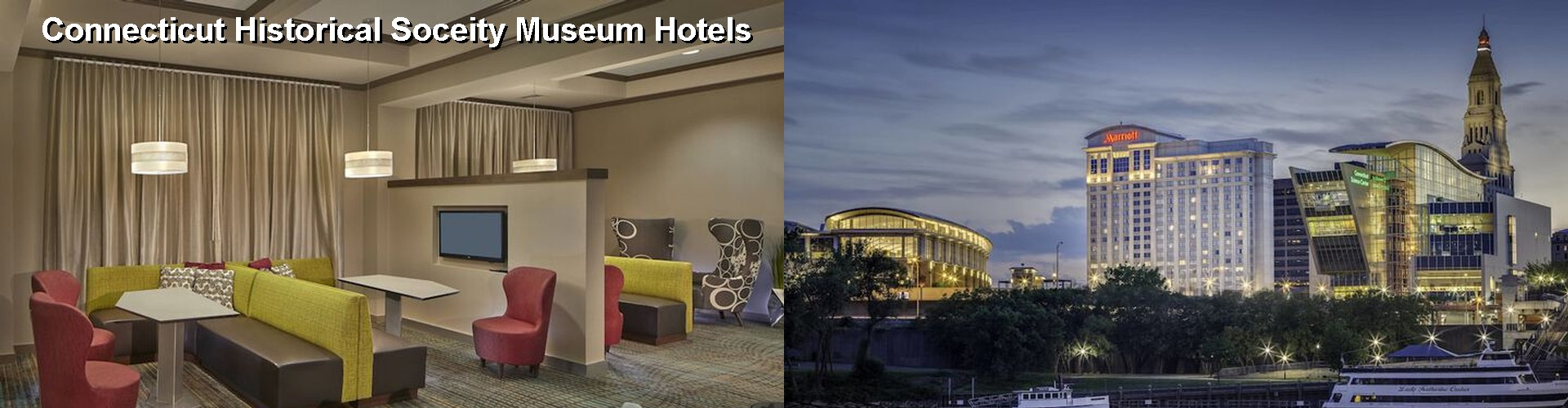 5 Best Hotels near Connecticut Historical Soceity Museum