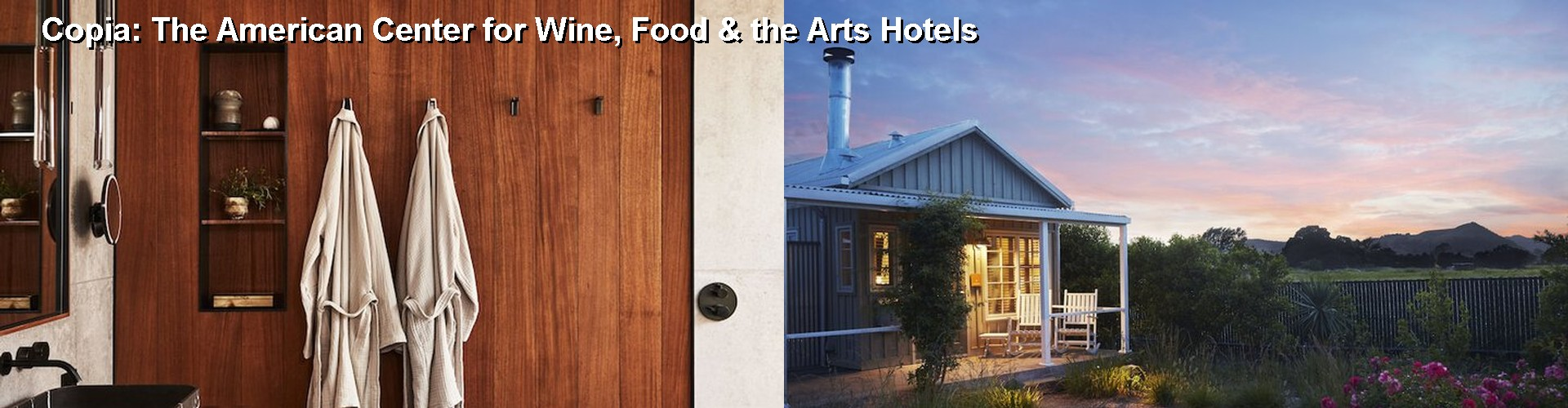 5 Best Hotels near Copia: The American Center for Wine, Food & the Arts