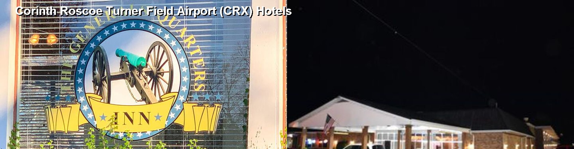 5 Best Hotels near Corinth Roscoe Turner Field Airport (CRX)