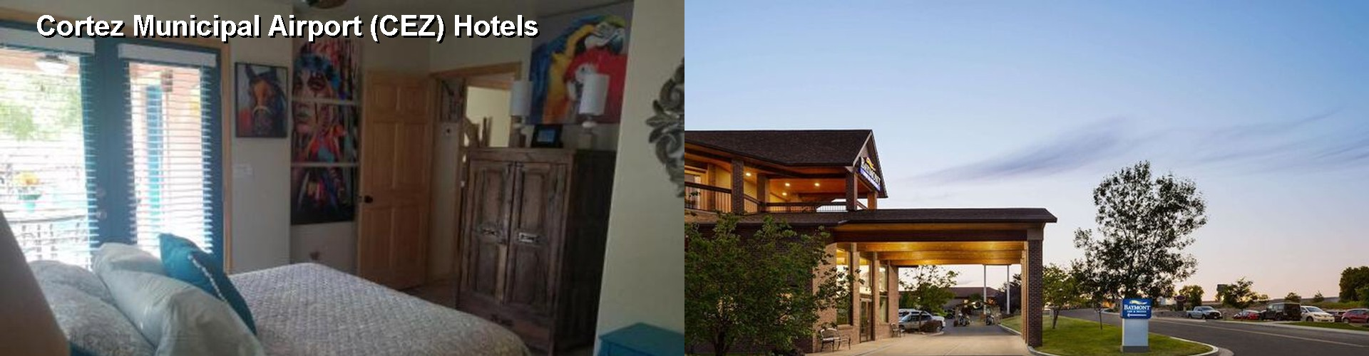 5 Best Hotels near Cortez Municipal Airport (CEZ)