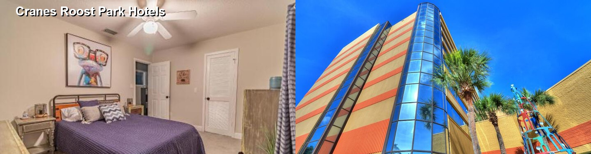 5 Best Hotels near Cranes Roost Park