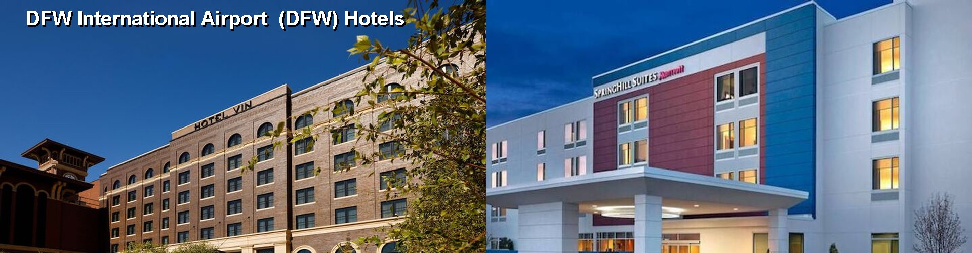 5 Best Hotels Near Dfw International Airport
