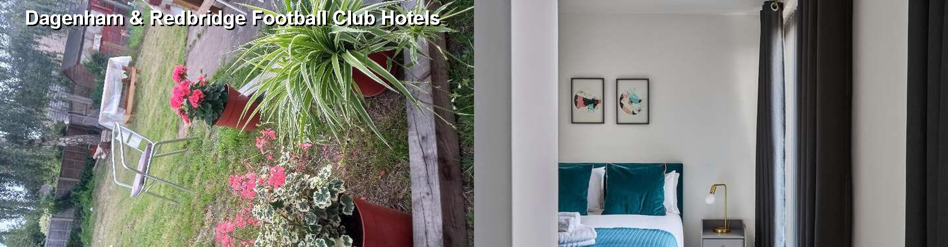 5 Best Hotels near Dagenham & Redbridge Football Club