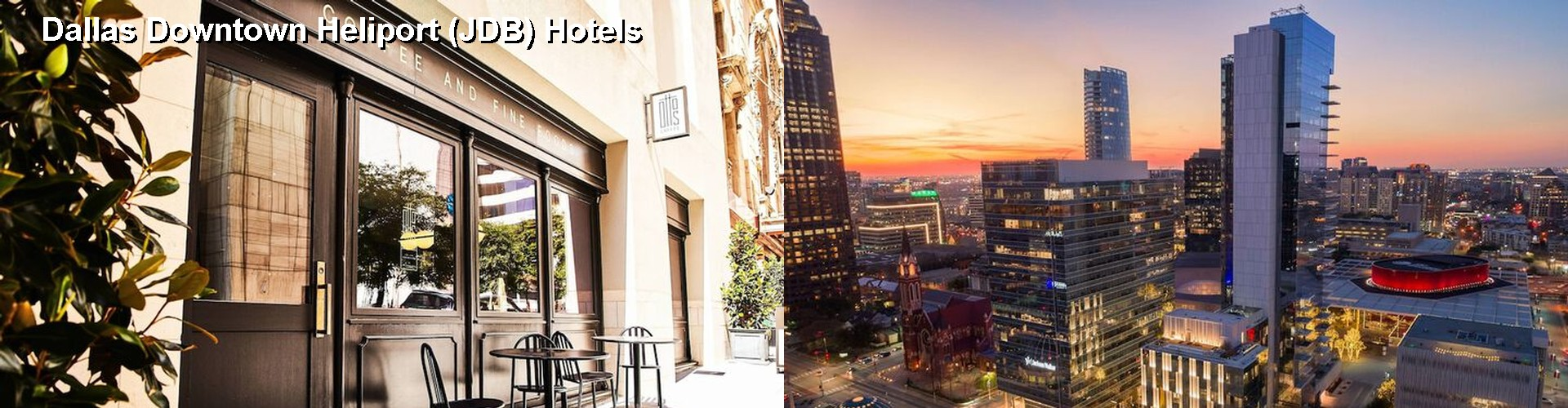 5 Best Hotels near Dallas Downtown Heliport (JDB)