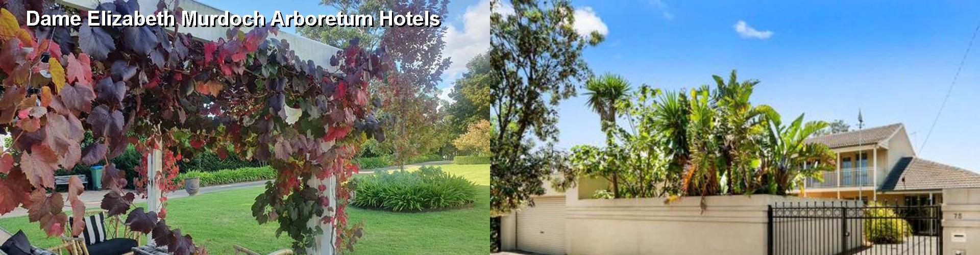 5 Best Hotels Near Dame Elizabeth Murdoch Arboretum