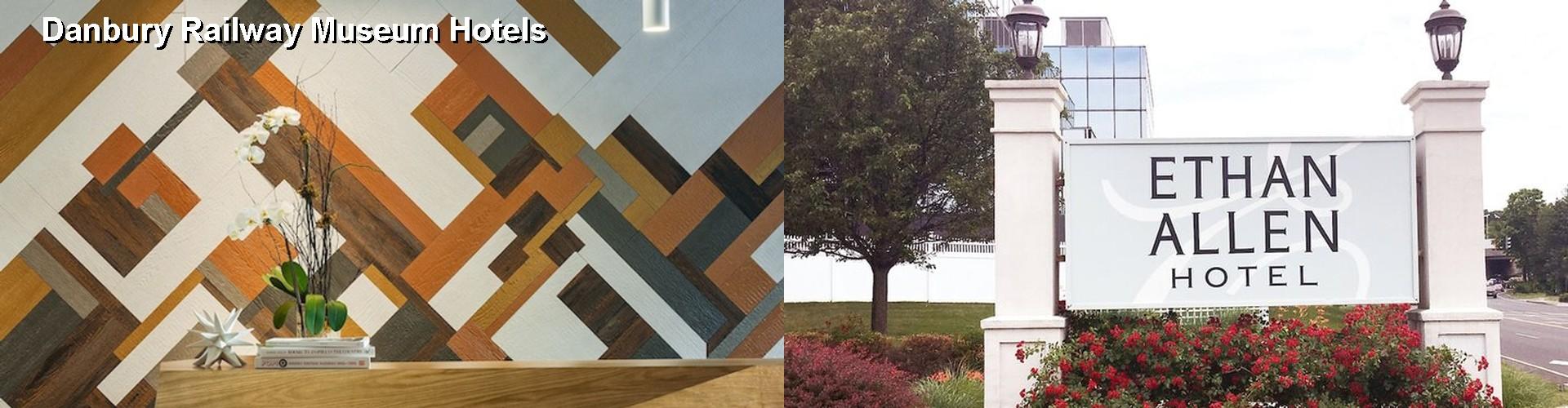 5 Best Hotels Near Danbury Railway Museum