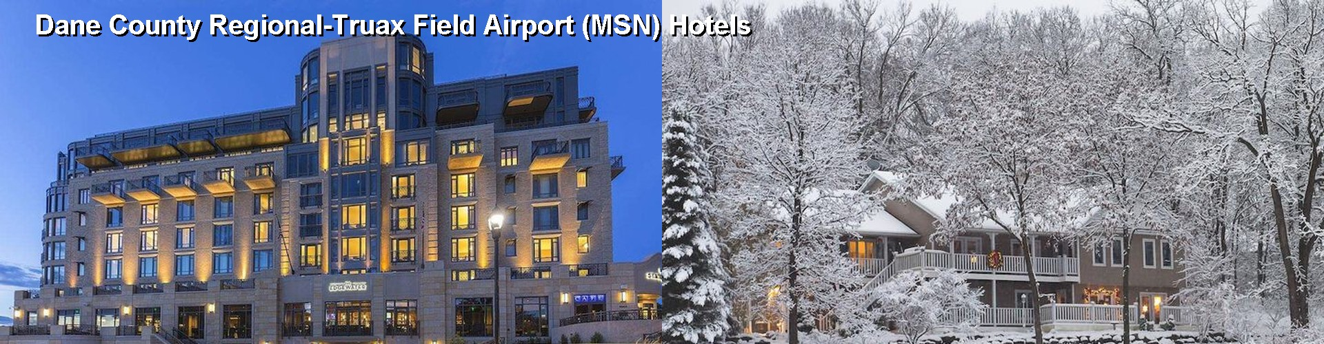 4 Best Hotels near Dane County Regional-Truax Field Airport (MSN)