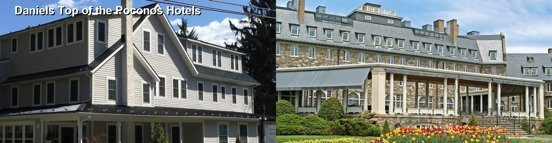 5 Best Hotels near Daniels Top of the Poconos